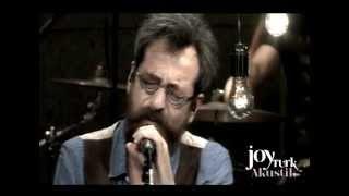 Feridun Düzağaç - Ansızın ve Nedensiz (JoyTurk Akustik)