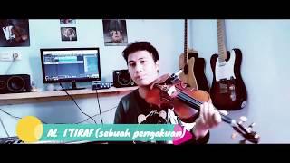 Al I' Tiraf ( Sebuah Pengakuan ) Instrument Violin | By Baiim Biola