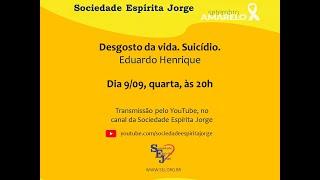 Desgosto da Vida. Suicídio – Eduardo Henrique – 09/08/2020