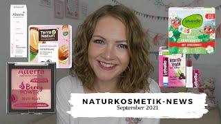 Naturkosmetik-News September 2021 // Alverde, Lavera, Alterra, Sante, Terra Naturi // annanas beauty