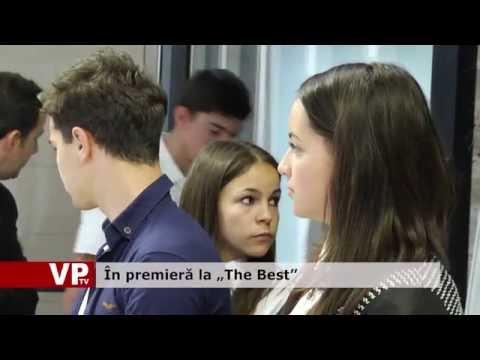 """În premieră la """"The Best"""""""