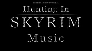 The Music of Hunting in Skyrim - Creation