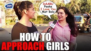 How To APPROACH Girls | Baap of Bakchod | Drishti
