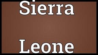 Sierra Leone Meaning