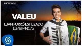 Luan Forró Estilizado | Valeu (Álbum Lembranças) [Áudio Oficial]