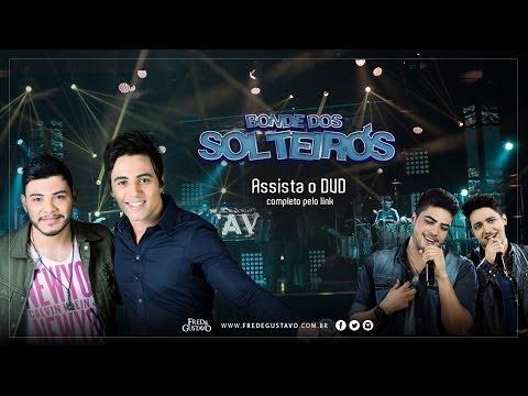 Música Bonde dos Solteiros (Part. Henrique e Juliano)