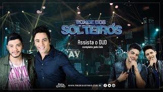 Fred & Gustavo   Bonde Dos Solteiros (Clipe Oficial) Part. Henrique & Juliano