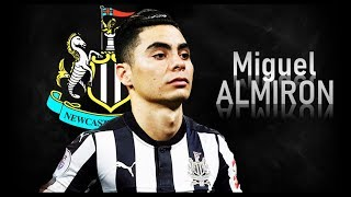 MIGUEL ALMIRON - Welcome to Newcastle! Goals & Skills | 2018