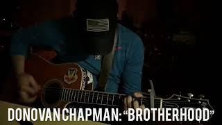 "Donovan Chapman: ""Brotherhood"""