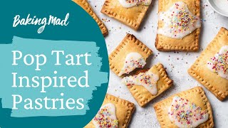 How to Make Pop Tart Inspired Pastries