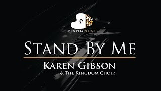 Karen Gibson  The Kingdom Choir - Stand By Me - Ben E King - Piano Karaoke  / Cover / Royal Wedding