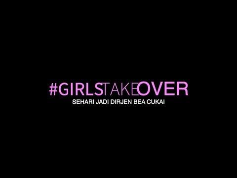 Girls Take Over - Sehari Jadi Dirjen Bea Cukai