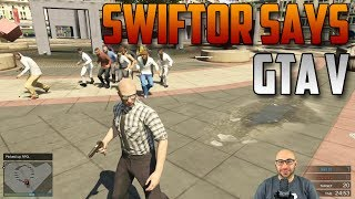 GTA V - Swiftor Says Climb! | Swiftor