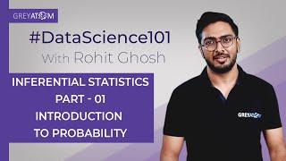 Machine Learning Tutorial Chap 2  Part-1 Inferential Statistics   Rohit Ghosh   GreyAtom