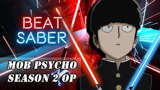 Beat Saber - Mob Psycho 100 OP2 - 99.9 Mob Choir vr