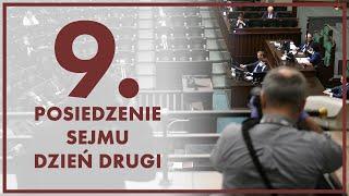 [🔴NA ŻYWO] 9. posiedzenie Sejmu – dzień drugi