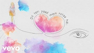 Yash Narvekar - Teri Yaad (Lyric Video)