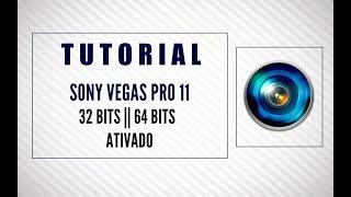 SONY VEGAS PRO 11- ATIVADO [32/64 Bits] - 2018/2019 - Download + Instalação [PT-BR]