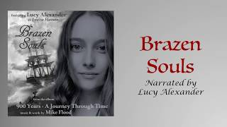 Brazen Souls - from the musical 900 Years - A Journey Through Time