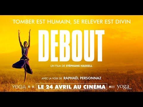 DEBOUT de Stéphane Haskell - le 24 Avril 2019 au cinéma