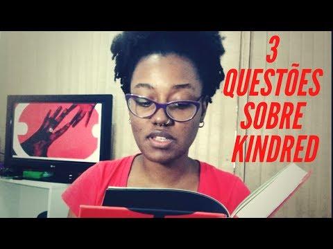 3 Questões sobre Kindred (Octavia Butler)