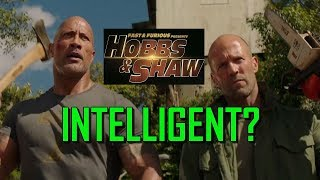 Hobbs and Shaw Fans are Actually Intelligent!!!!!!!