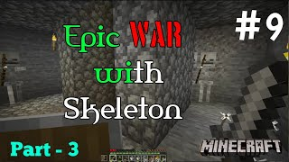 #9 Minecraft Java Edition: Part - 3 Make XP Farm and Epic War With MOBS (Skeleton)
