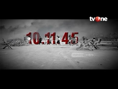 Pertempuran 10 November - Indonesia Dalam Peristiwa (16/7/2019)