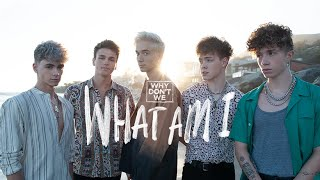 Musik-Video-Miniaturansicht zu What Am I Songtext von Why Don't We