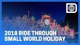 It's A Small World Holiday 2018 - Disneyland