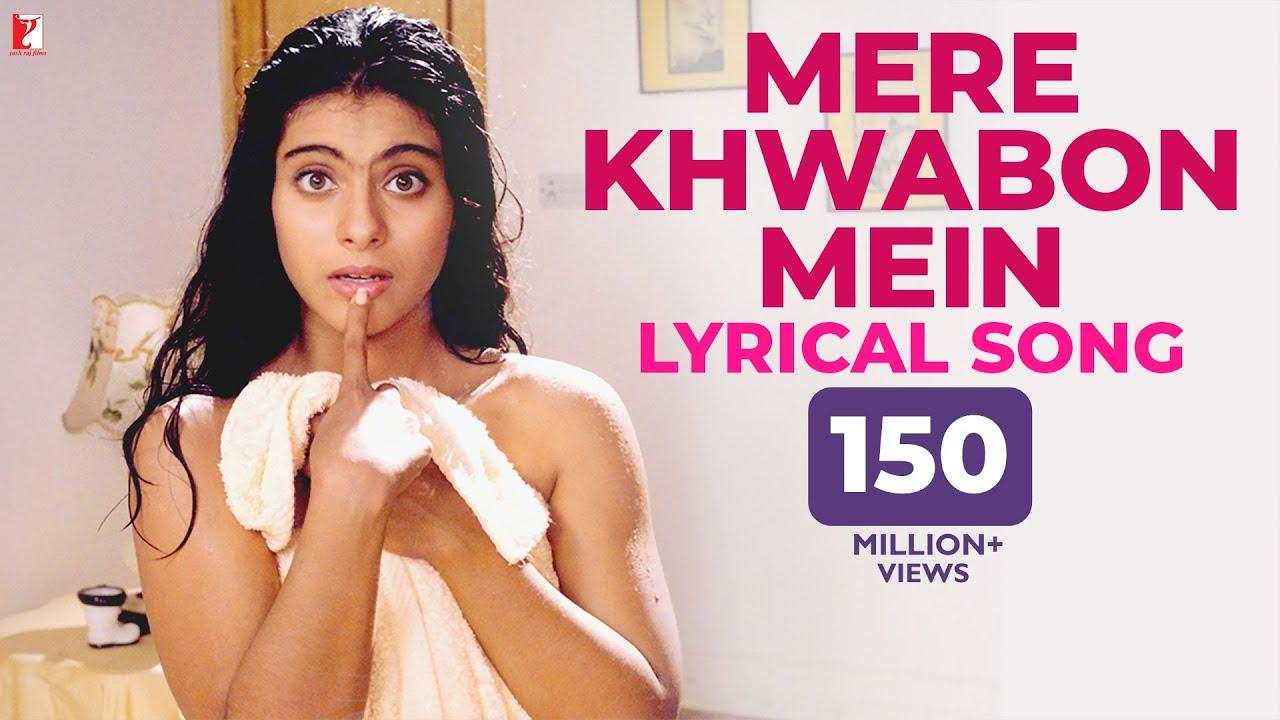 Mere Khwabon Mein Jo Aaye Hindi lyrics – DDLJ (Shahrukh Khan & Kajol)