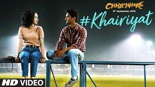 Khairiyat Video | Chhichhore | Nitesh Tiwari | Arijit Singh | Sushant, Shraddha | Pritam | Amitabh B