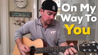 Gambar cover On My Way To You | Cody Johnson | Beginner Guitar Lesson