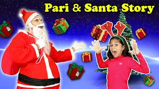 Christmas Special Pari And Santa Claus Story | Moral Story - Download this Video in MP3, M4A, WEBM, MP4, 3GP