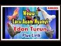 Ayam Nyanyi Edan Turun Parodi Dangdut Koplo Ngakak PART 2