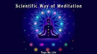 Scientific way of meditation - MEDITATION