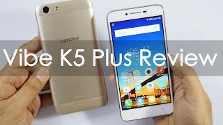 Lenovo Vibe K5 Plus Budget Smartphone Review with Pros & Cons