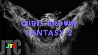 Chris Brown ft. Ludacris - Fantasy 2 (Lyrics)
