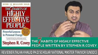 The 07 habits of highly effective people written by Stephen R.covey
