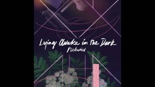 PICKWICK - Lying Awake In The Dark (Official Audio)
