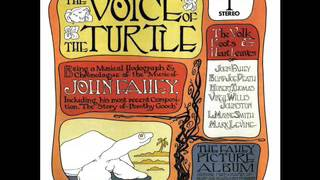 """The Voice Of The Turtle"" - John Fahey (Full Album)"