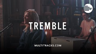Tremble (MultiTracks.com Session)