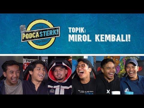 PodcaSTERK!: MIROL KEMBALI! | Sterk Production
