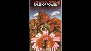 """Tales Of Power"" Chapters 1&2 - Carlos Castaneda (The Teachings Of Don Juan series)"