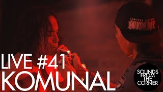 Sounds From The Corner : Live #41 Komunal