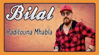 تحميل اغاني Cheb Bilal - Raditouna Mhabla MP3