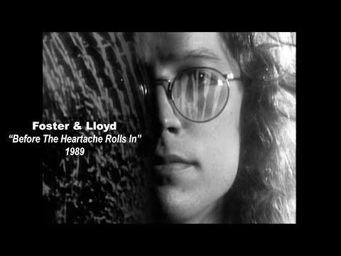 FOSTER & LLOYD Before The Heartache Rolls In • 1989 [4K UHD]