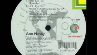 Ann Nesby - Hold On [Mousse T's Uplifting Garage Remix]