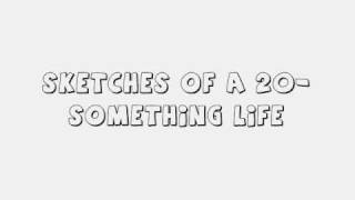 La Rocca - Sketches (20 Something Life) lyrics