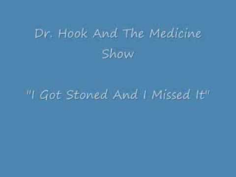 """Dr. Hook and the Medicine Show -  """"I Got Stoned An"""